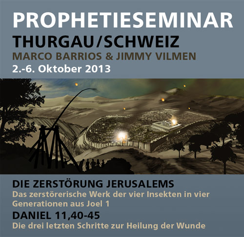 The Little Book Ministries Prophetieseminar – Thurgau/Schweiz - 2.-6. Oktober 2013